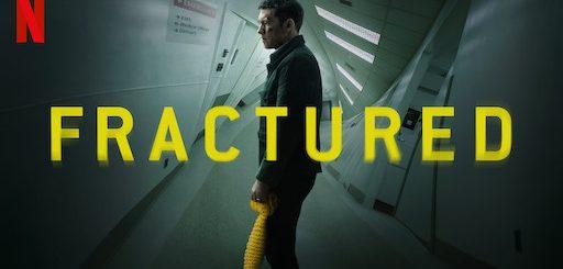 Fractured Netflix